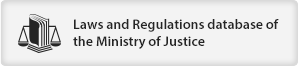 Laws and Regulations database of the Ministry of Justice(open new window)